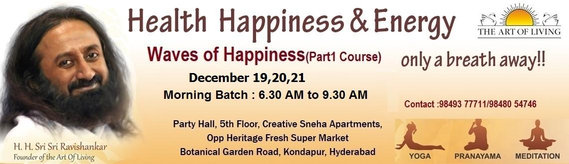 Book Online Tickets for The Art of Living Happiness Program ( Pa, Hyderabad. Live with Joy, Purpose and Confidence. Within you lies vast, untapped possibilities waiting to be discovered. Through the Art of Living Course this potential is set free and you gain a greater vision of who you are. You find you have the power to cr