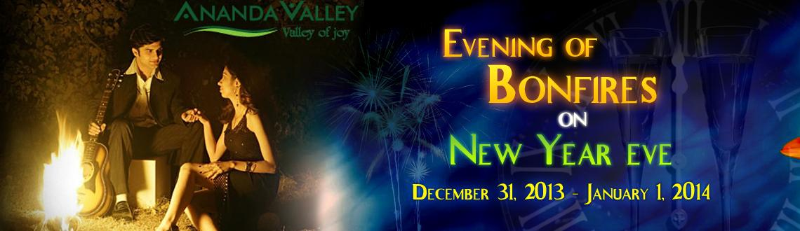 Evening of Bonfires on New Year eve @ Ananda Valley