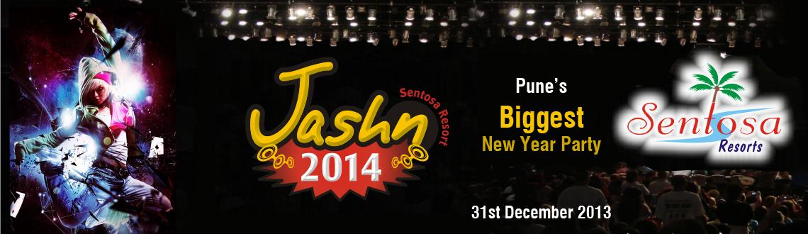 Book Online Tickets for Jashn 2014, Pune. Jashn 2014 New Year Party Sentosa Resorts and Water Park promises to be the biggest entertainment event this New Year's Eve, with the best line up of entertainment events and activities. 
