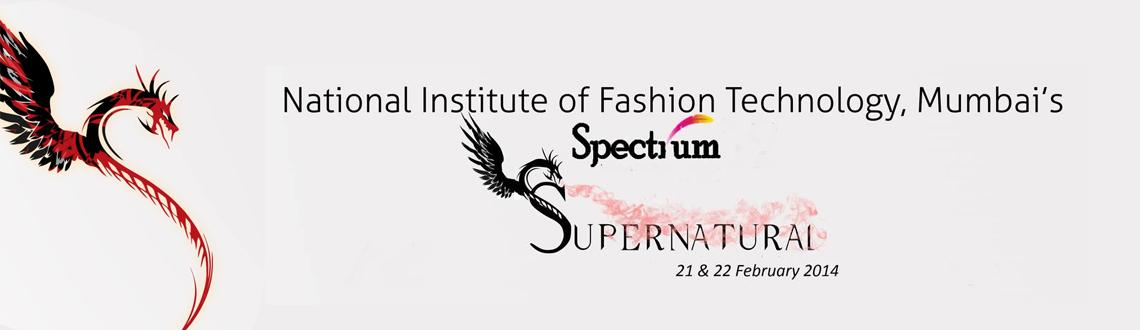 Book Online Tickets for Spectrum 2014, Mumbai. A two day annual fest projecting the multi-faceted persona of NIFT, 48 hours packed with activities and excitement. We have participation from the best and renowned colleges of the city, over hundreds of students and more than 25 competitions. Spectr