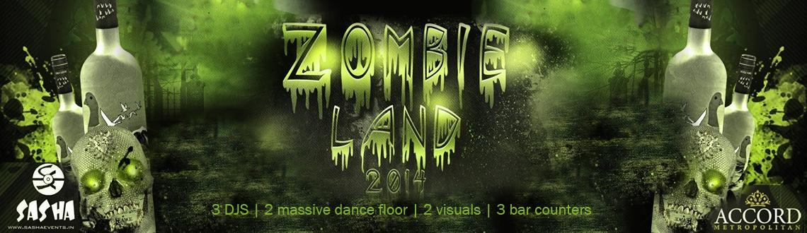 Book Online Tickets for Zombie Land - New Year Theme Party 2014, Chennai.  