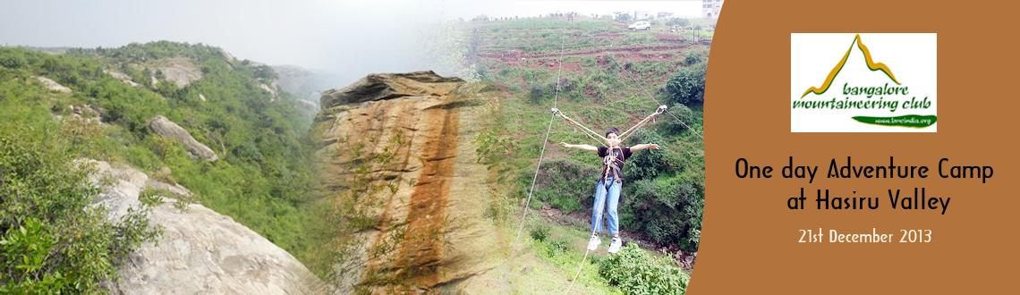 Book Online Tickets for One day Adventure Camp at Hasiru Valley , Bengaluru. About Hasiru Valley: Just about a 40 km drive from Bangalore, Hasiru Valley, near Anekal is the perfect getaway into the wilderness, away from Bangalore's fast-paced life. The valley boasts of being located close to the forest, which provides