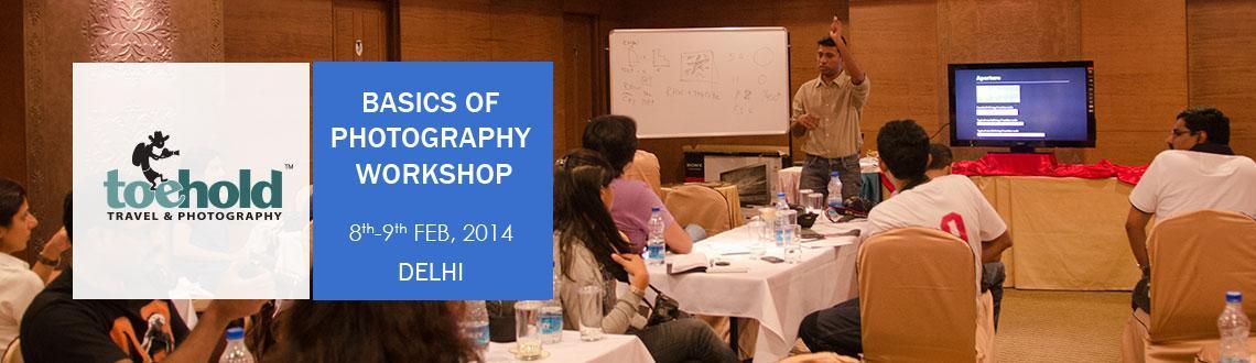 BASICS OF PHOTOGRAPHY WORKSHOP - DELHI
