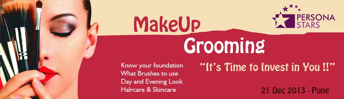 Book Online Tickets for Workshop on Makeup Grooming on 21st Dec., Pune. \\\