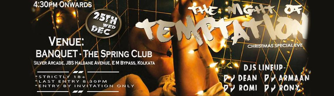 Book Online Tickets for The Night Of Temptation, Kolkata. 