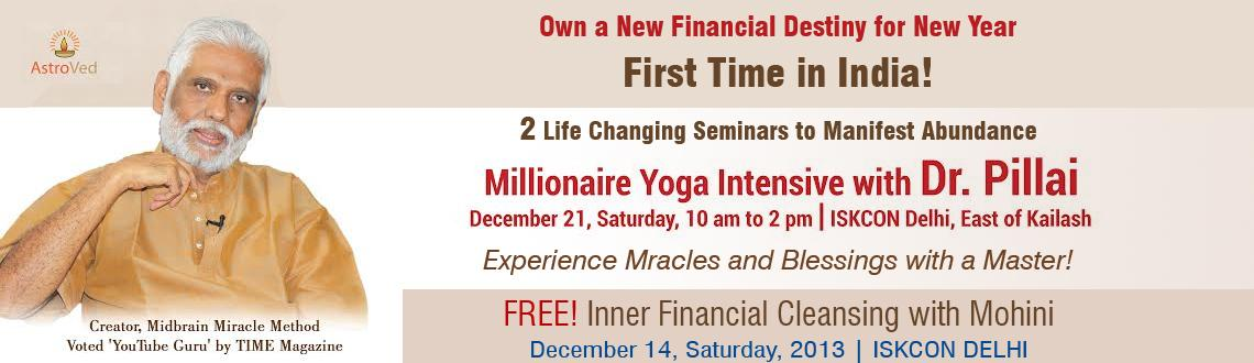 Millionaire Yoga Intensive with Dr.Pillai