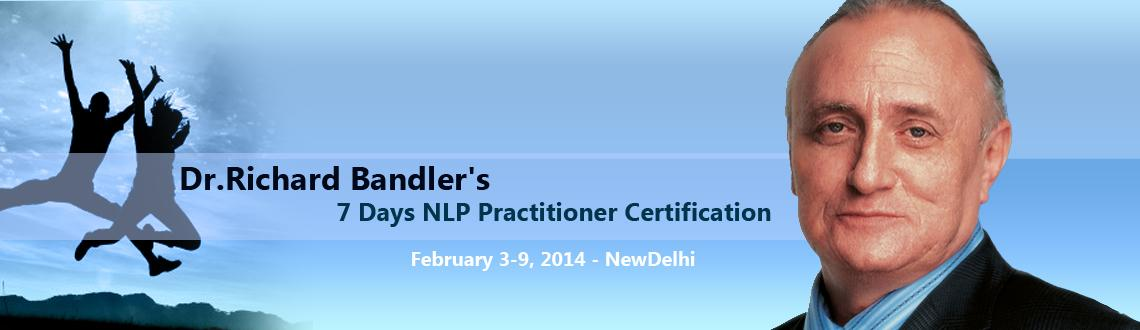 Dr.Richard Bandler's 7 Days NLP Practitioner Certification in Delhi – BestLife NLP Training with Sat and Siri
