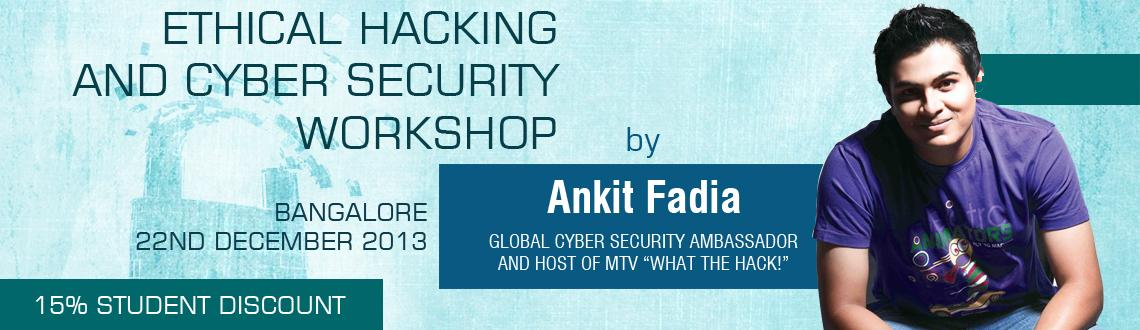 Book Online Tickets for Ankit Fadia - Workshop on Ethical Hackin, Bengaluru. Zephcon brings to you a one day immersive workshop with Ankit Fadia. Ankit Fadia, host of MTV \\\