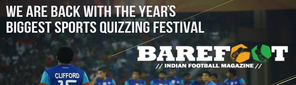 Book Online Tickets for Barefoot Sports Quiz Fest 2014, NewDelhi. BAREFOOT INDIA, presents third edition of the SPORTS QUIZ FEST, which includes a football quiz- AMONG THE THUGS, a cricket quiz- and BEYOND A BOUNDARY and a Sports Quiz- WHEN PRIDE STILL MATTERED.