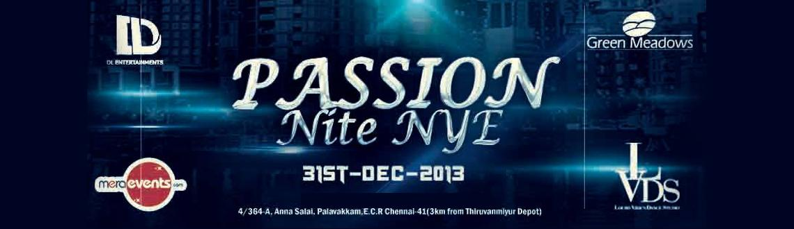 Book Online Tickets for PASSION NITE NYE 2014, Chennai. Passion Nite NYE 2014 in Chennai  is the biggest New Year's Party, which is being organized in Chennai at the Green Meadows Resort backed with great music, delicious food and much more. Bid adieu to the current year 2013 is a memorable man