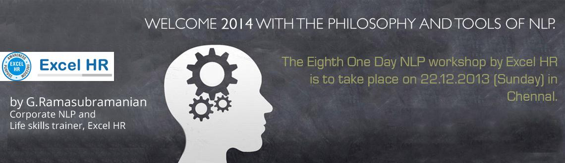 Book Online Tickets for One day NLP workshop by G.Ramasubramania, Chennai. One day NLP ( Neuro Linguistic Programming ) workshop by Excel HR on 22.12.2013 ( Sunday ) in Chennai