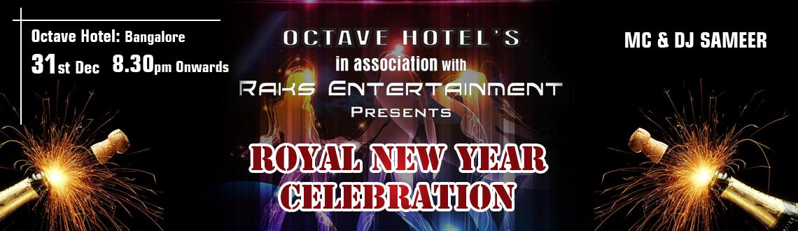 Book Online Tickets for Royal New Year Celebration, Bengaluru. Royal New Year 2014 Celebration with  DEEJAY SAMEER in Bangalore is a musical New Year bash in the garden city. Royal New Year 2014 Celebration would feature popular DJ Jakeeh, who would be performing for the first time in Bangalore at the Octav