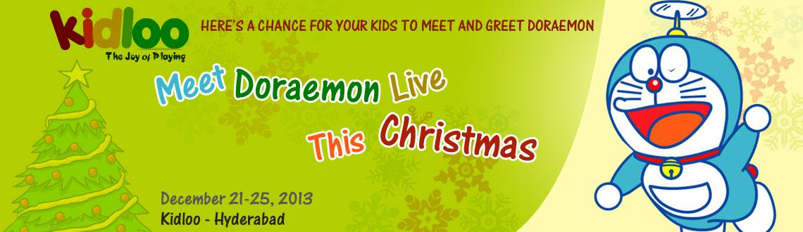 Book Online Tickets for Meet Doraemon Live This Christmas, Hyderabad. DORAEMON IS COMING TO HYDERABAD FOR THE FIRST TIME - BROUGHT TO YOU BY KIDLOO.