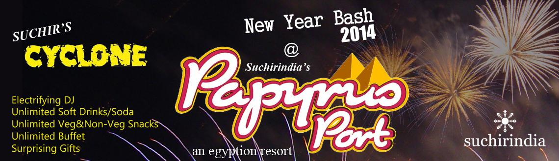 Book Online Tickets for Cyclone  New Year Bash 2014 , Hyderabad. Cyclone New Year Bash 2014 is a New Year 2014 event organized at the Papyrus Port on the Bangalore - Hyderabad Highway. Organized by the Suchir India, Cyclone New Year Bash 2014 would be an electrifying experience for all the guests present at the Ne