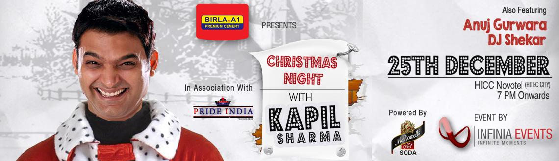Book Online Tickets for Christmas Night With Kapil Sharma, Hyderabad. For Physical Tickets & Discounts on Bulk/Corporate Bookings: