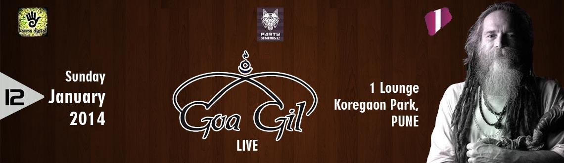 Book Online Tickets for Goa Gil Live@1lounge-12th Jan-Sunday, Pune. Goa Gil Live@1lounge-12th Jan-Sunday!!http://www.goagil.com/Promotional Partners:Carbon FourteenEvents-http://www.facebook.com/Carbon14.EventsDziner Events:http://www.facebook.com/pages/dZiner-Eventsin/111078432329207?ref=ts&sk=wall1Lounge:https:
