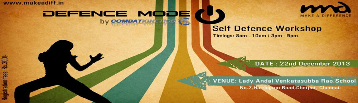 Defence Mode- A Self Defence workshop for Women
