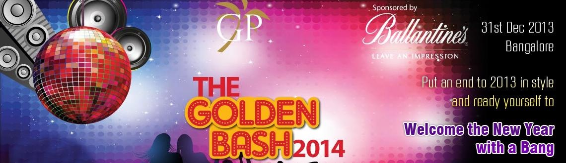 Book Online Tickets for The Golden Bash 2014, Bengaluru. The Golden Bash 2014 at Golden Palms Spa Resort is an ideal way to end the current year 2013 in a fascinating way. 