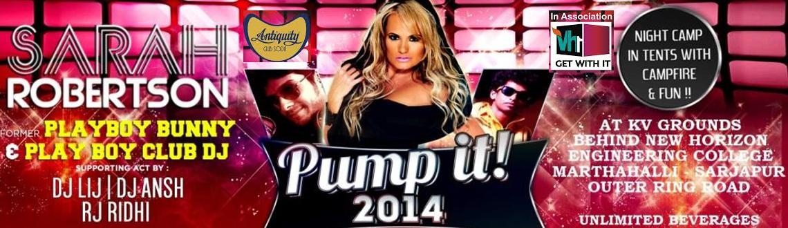Book Online Tickets for Pump It 2014 Carnival, Bengaluru.  