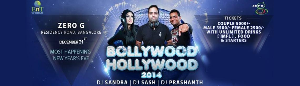 """Book Online Tickets for Bollywood Hollywood 2014, Bengaluru. Bangalore's favourite club 'Zero G' is organising the most happening New Year's Eve event """"Bollywood Hollywood 2014,"""" where it would be merging the best from the biggest entertainment industries in the world. &nbs"""