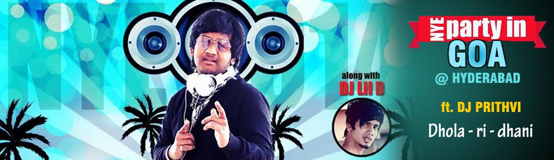 PARTY in GOA @ HYDERABAD Ft. DJ Prithvi