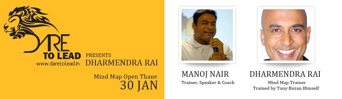 DHARMENDRA RAI  Manoj Nair (Dare to Lead) Mind Map Open Thane