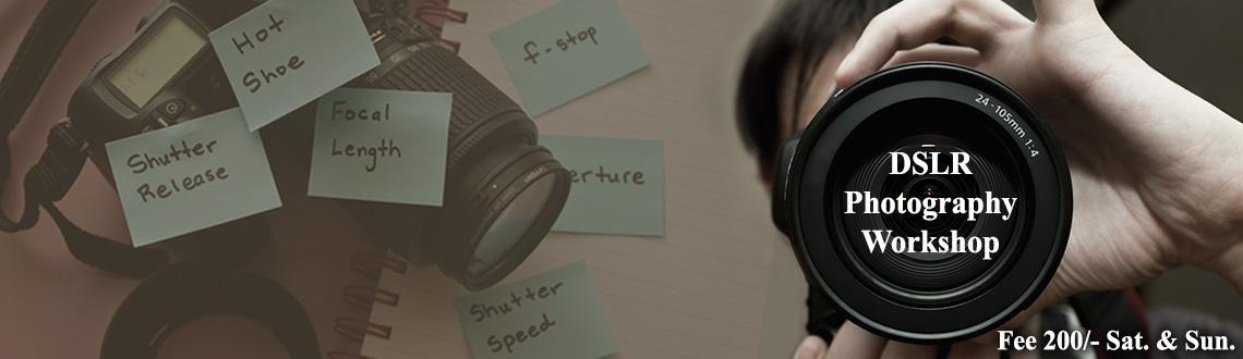Basic DSLR Photography Workshop