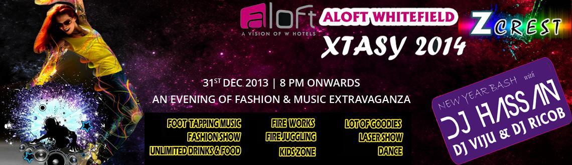 X-tasy 2014 New Year Eve at Aloft hotel