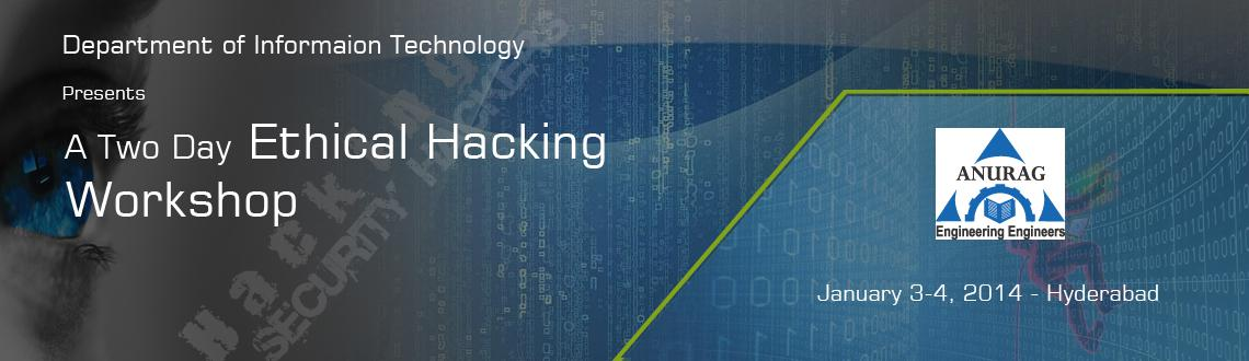Book Online Tickets for Ethical Hacking  Cyber Security, Hyderabad. Hi students Its.the best opportunity to tame yourself as better corporates in the future. Here we are, with one such best platform to learn what Ethical Hacking is!The department of IT is organizing the Ethical Hacking Workshop this new year .! Atten
