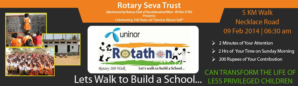 Book Online Tickets for Uninor Rotathon (Rotary 108 Walk): Parti, Hyderabad. For Donations Only - Click Here