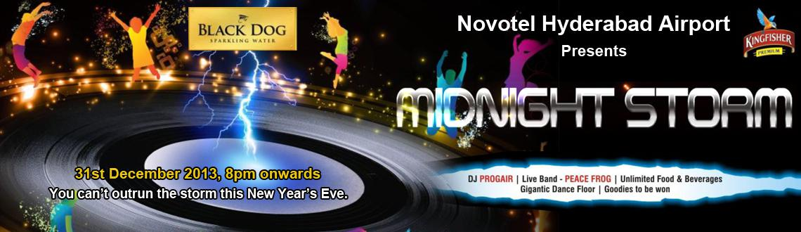 Book Online Tickets for Mid Night Storm 2014 at Novotel Airport, Hyderabad. Midnight Storm 2014 at Novotel Airport is a New Year's Eve Party that one cannot afford to miss out on if they happen to be in Hyderabad this New Year's Eve. Organized on a massive scale with the mission to make the New Year's Eve a