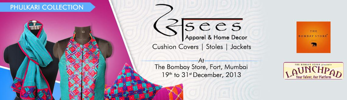 Book Online Tickets for Asees @ The Bombay Store, Mumbai. The Bombay Store proudly ends the year with the display of yet another brand under its Launchpad Initiative.'Asees' - An apparel and home décor brand launched in July 2012 by Aakriti Ahuja is on display at the store this December.