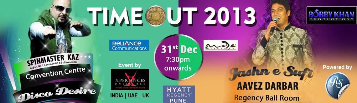 Book Online Tickets for Time Out 2013, Pune.  