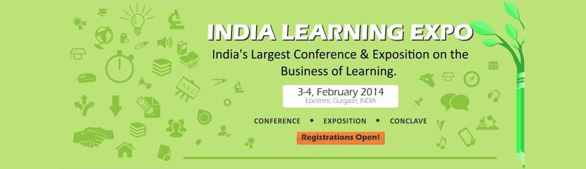 Book Online Tickets for India Learning Expo 2014, Gurugram. India Learning Expo 2014, being held at the Epicenter, Gurgaon, India on 3-4th of February 2014 is a 2 day conference cum exposition that will bring together key stakeholders in the business of Education in India and will showcase ideas and inno