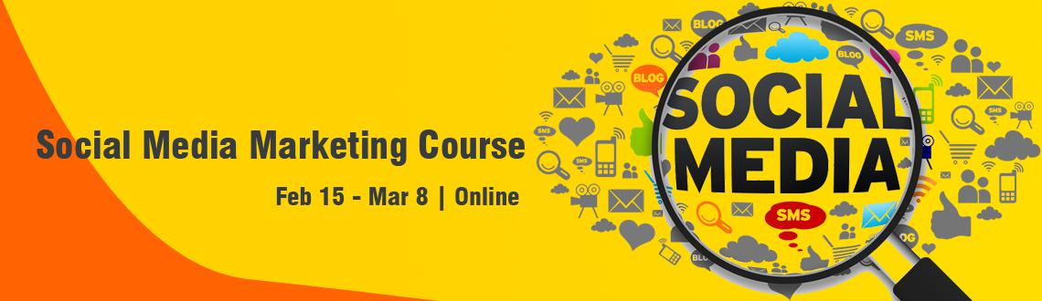 Social Media Marketing Course Feb 15 - Mar 8 Online
