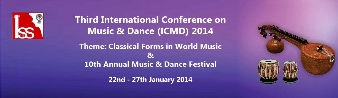 Book Online Tickets for Third International Conference on Music , Bengaluru. Third International Conference on Music & Dance 2014