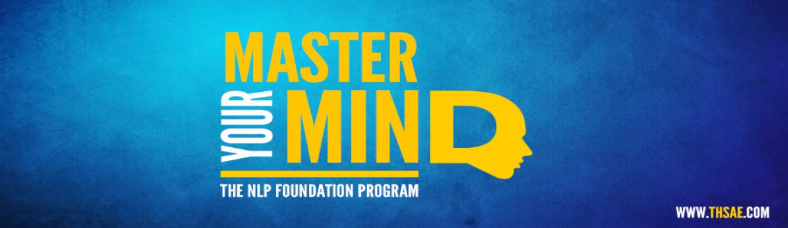 MASTER YOUR MIND - THE NLP FOUNDATION PROGRAM