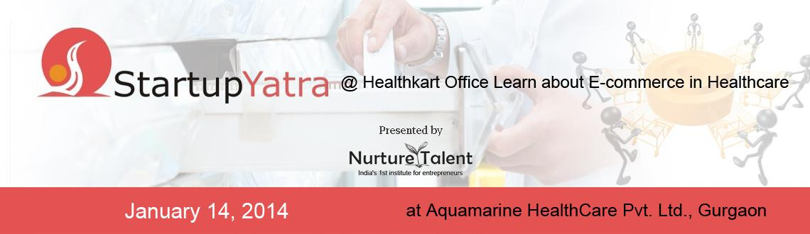 Book Online Tickets for Startup Yatra @Healthkart Office - Learn, Gurugram. 