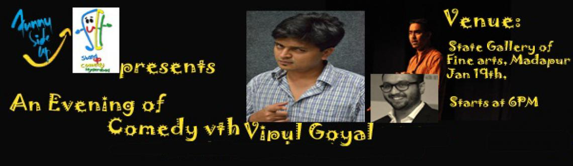 Book Online Tickets for An Evening of Comedy , Hyderabad. Funny Side Up and Stand Up comedy Hyderabad presents: