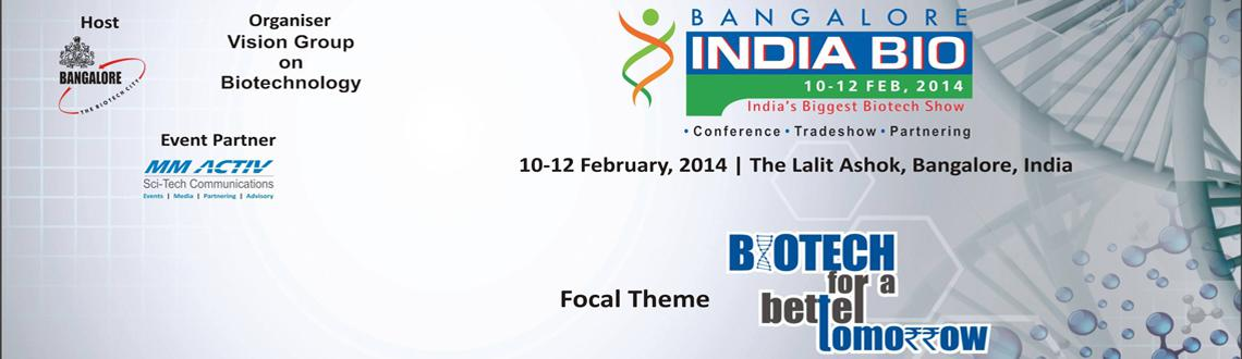 Book Online Tickets for Bangalore India Bio 2014, Bengaluru. Global Biotech Industry converging at Bangalore INDIA BIO: The Indian Biotechnology sector is one of the major Knowledge based sectors in India and is contributing significantly to shaping India\\\' s rapidly growing economy. The Government with