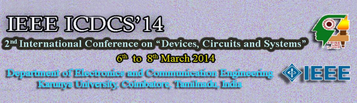 Book Online Tickets for ICDCS 2014, Coimbatore. Welcome to the official website of the International Conference on Devices, Circuits and Systems – ICDCS 2014. ICDCS 2014 will be held during Mar 6-8, 2014 in Karunya University, Coimbatore, Tamil Nadu, India. ICDCS 2014, is to bring together i