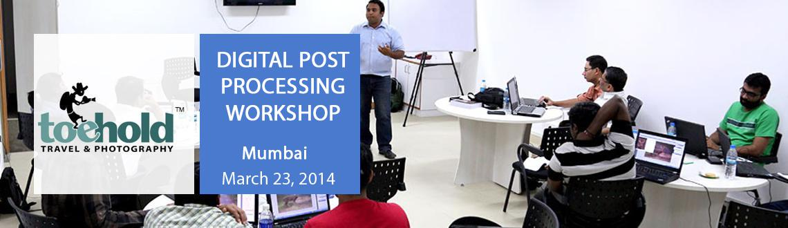 Book Online Tickets for Digital Post Processing Workshop - Mumba, Mumbai. WORKSHOP SYNOPSIS