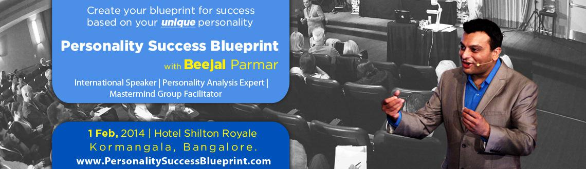 Personality Success Blueprint - Banglore Feb 2014