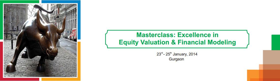 Masterclass - Excellence in Equity Valuation and Financial Modeling