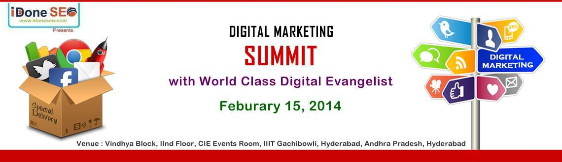 Book Online Tickets for Digital Marketing Summit - 2014, Hyderabad. Get together on 15th Febraury, 2014 for the Digital Marketing Summit at Hyderabad. We conduct regular sessions on every month and hosted bigger workshop in 2013, but this year this is much bigger. You can\\'t afford to miss it!