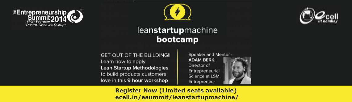 Book Online Tickets for Lean Startup Machine Bootcamp - Mumbai, Mumbai. 