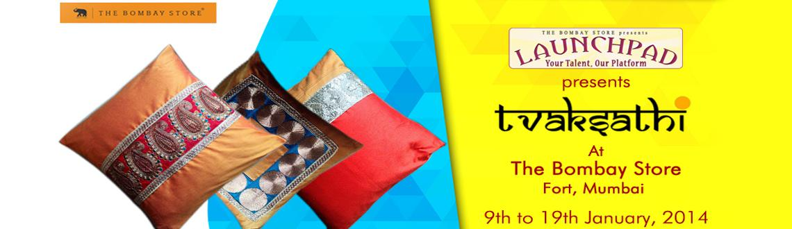 Book Online Tickets for Tvaksathi at The Bombay Stores Launchpad, Mumbai. The arrival of the New Year brings a New brand at The Bombay Store. Yes, you are guessing it right! We are talking about their Launchpad Initiative that started in April last year. Taking it forward they have 'Tvaksathi' - A home decor br
