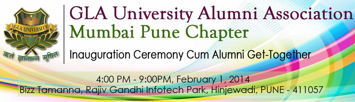 Book Online Tickets for GLA University Alumni Meet - Pune, Pune. We are organizing the Inauguration Ceremony of the Mumbai-Pune Chapter of GLA University Alumni Association.