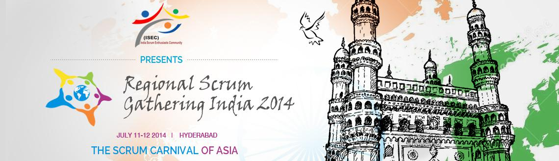 Book Online Tickets for Regional Scrum Gathering India 2014, Hyderabad. Regional Scrum Gathering® India 2014