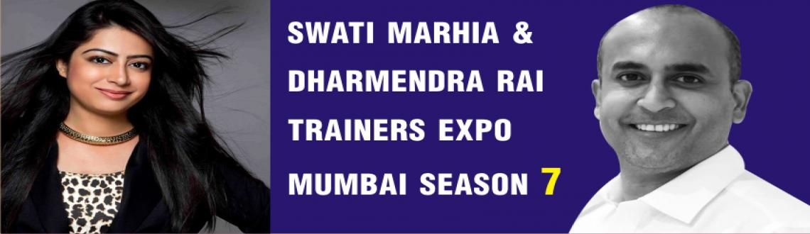Book Online Tickets for SWATI MARHIA  DHARMENDRA RAI Trainers Ex, Mumbai. IMPORTANT MESSAGE !!! If you are not action oriented please don t continue reading . This programme calls for urgent action as it may be HOUSEFULL very soon ! DHARMENDRA RAI TRAINERS EXPO MUMBAI SEASON 7 ! Dharmendra Rai , Mind Map Trainer http:/